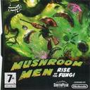 مردان قارچ : ظهور قارچ ها